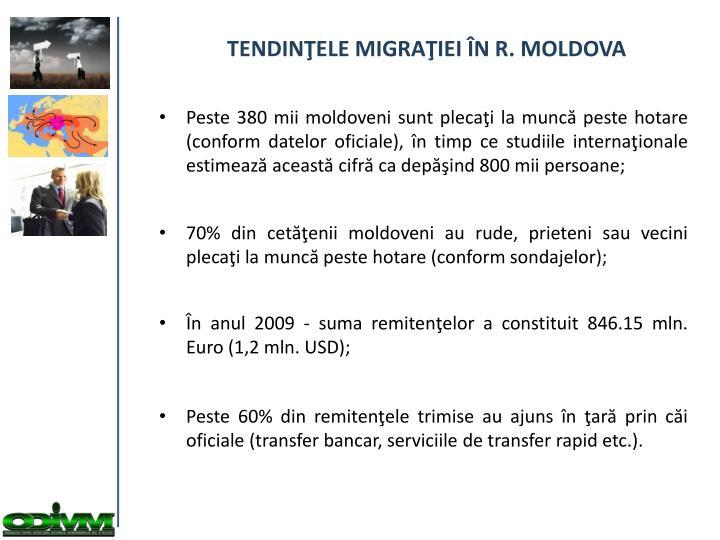 TENDINŢELE MIGRAŢIEI ÎN R. MOLDOVA