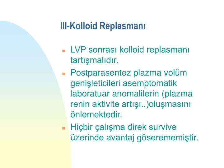 III-Kolloid Replasmanı