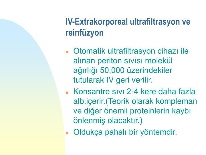 IV-Extrakorporeal ultrafiltrasyon ve reinfüzyon
