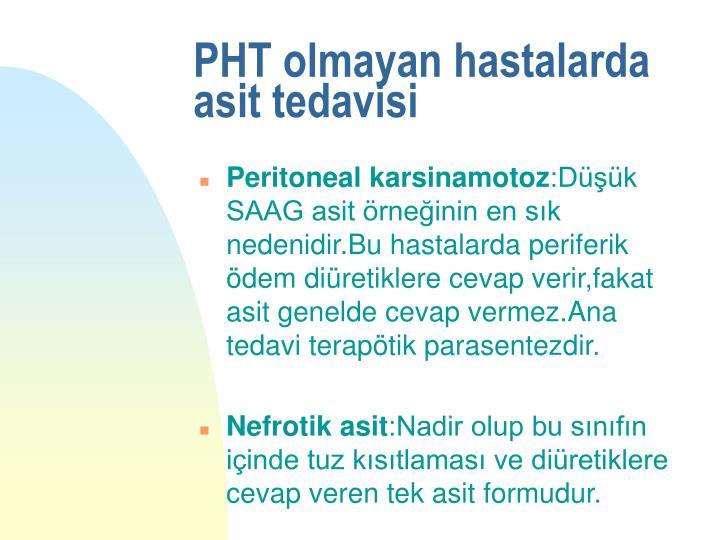 PHT olmayan hastalarda asit tedavisi
