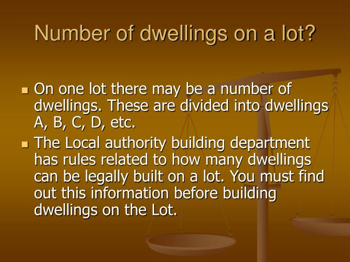Number of dwellings on a lot?