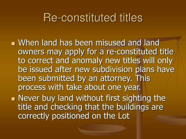 Re-constituted titles