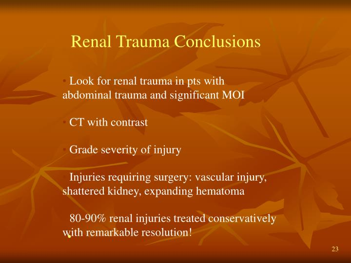 Renal Trauma Conclusions