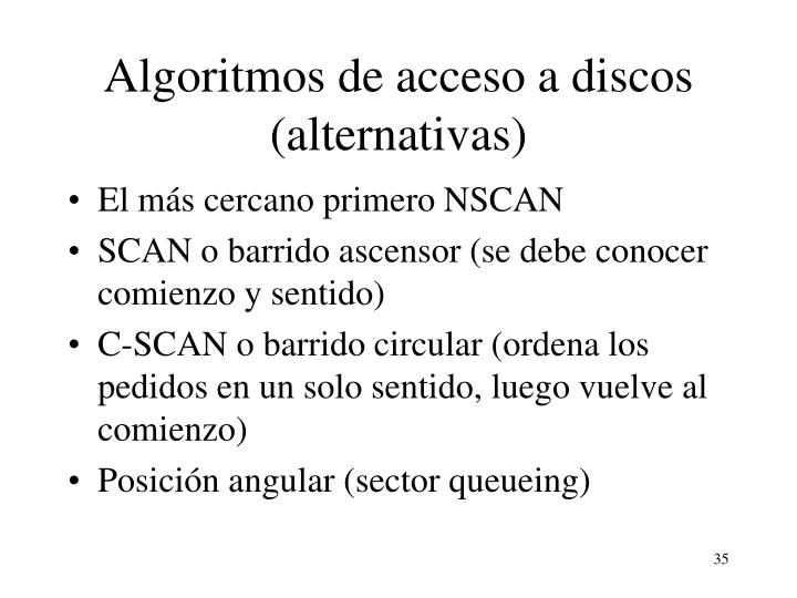 Algoritmos de acceso a discos (alternativas)