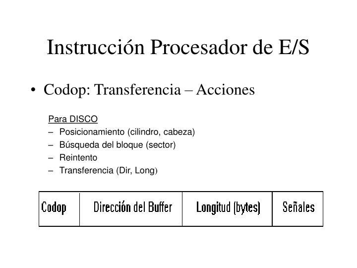 Instrucción Procesador de E/S