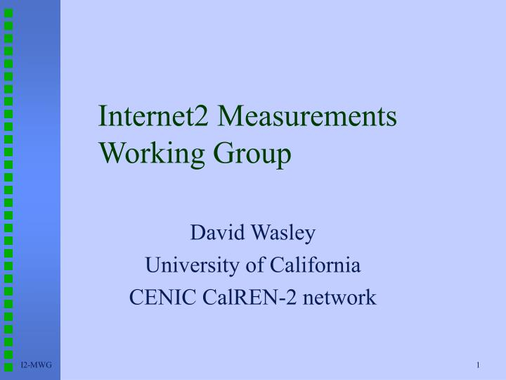Internet2 measurements working group