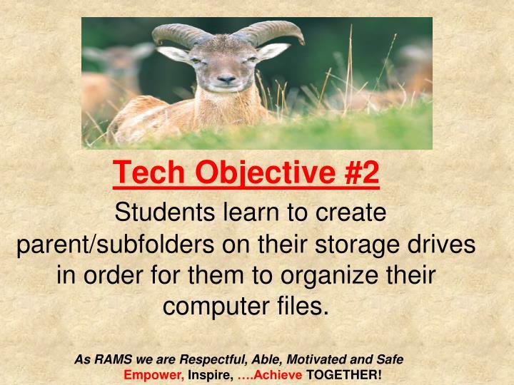 Tech Objective #2