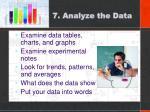 7 analyze the data