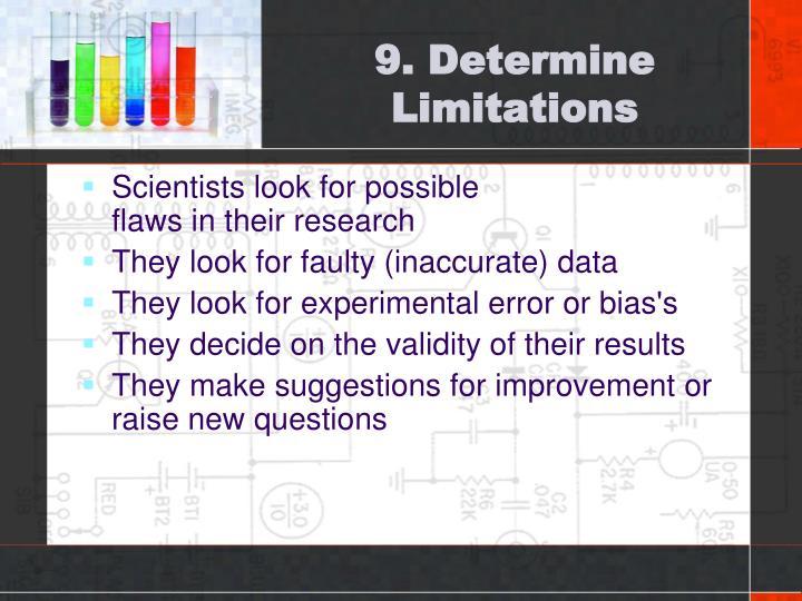 9. Determine Limitations