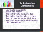 9 determine limitations