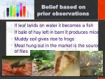 belief based on prior observations