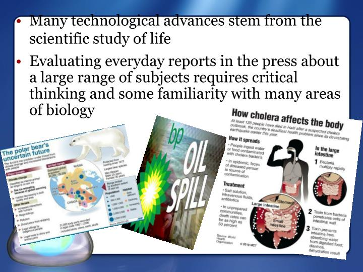 Evaluating everyday reports in the press about a large range of subjects requires critical thinking and some familiarity with many areas of biology