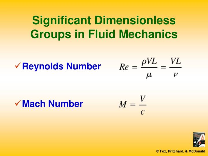 Significant Dimensionless Groups in Fluid Mechanics