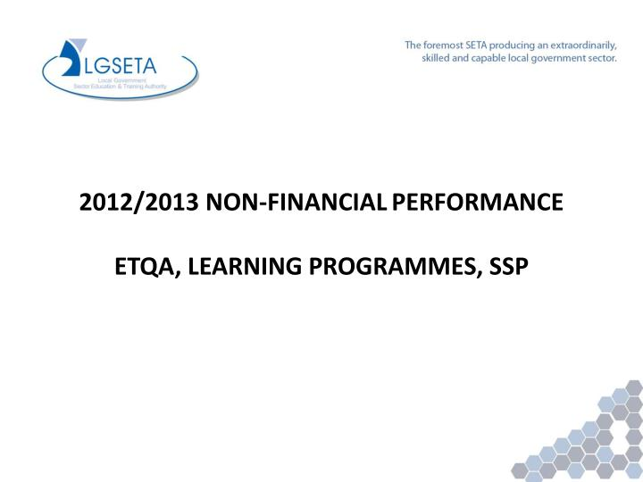 2012/2013 NON-FINANCIAL
