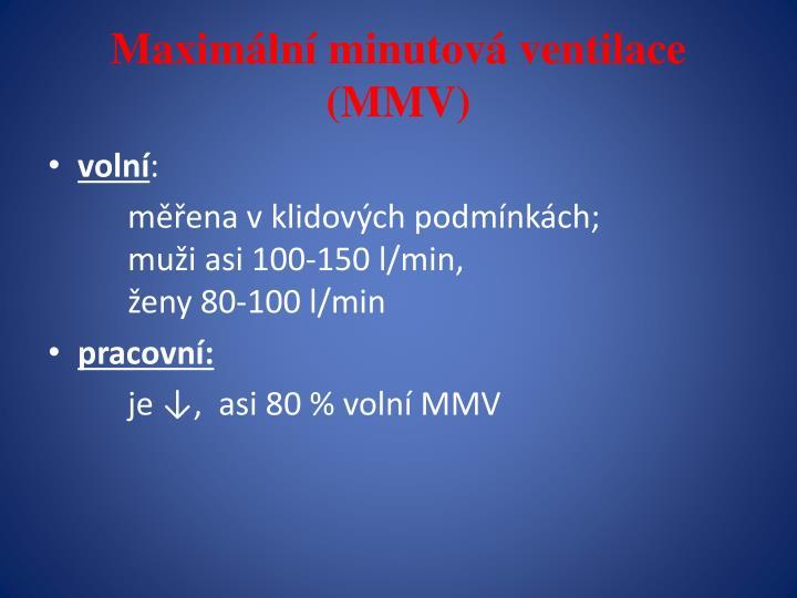 Maximální minutová ventilace (MMV)