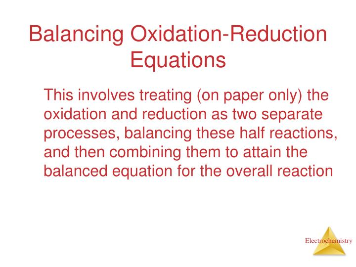 Balancing Oxidation-Reduction Equations