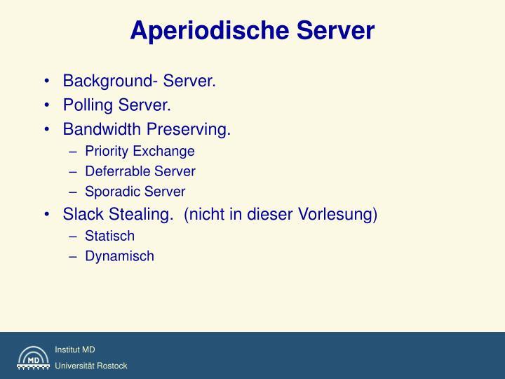 Aperiodische Server