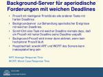 background server f r aperiodische forderungen mit weichen deadlines