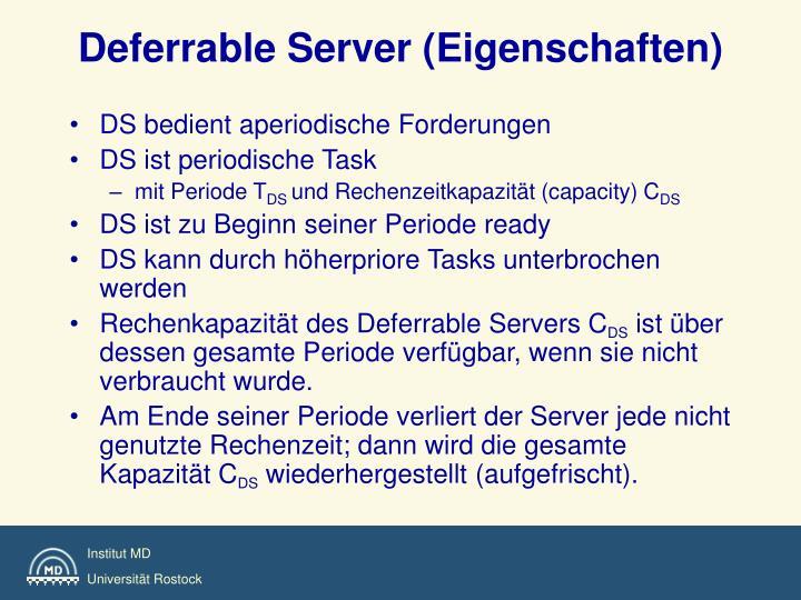 Deferrable Server (Eigenschaften)