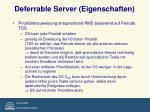 deferrable server eigenschaften1