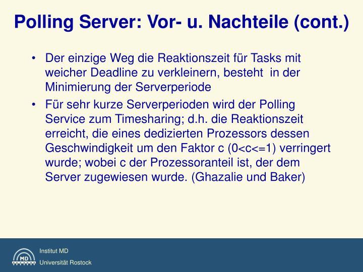 Polling Server: Vor- u. Nachteile (cont.)