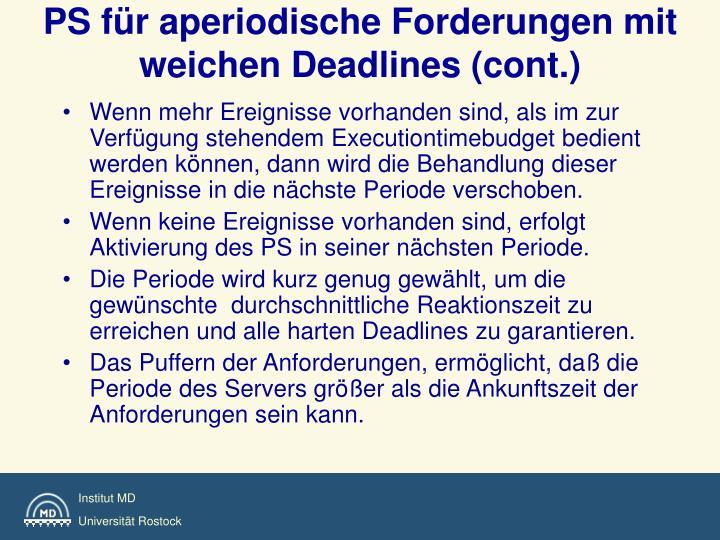 PS für aperiodische Forderungen mit weichen Deadlines (cont.)