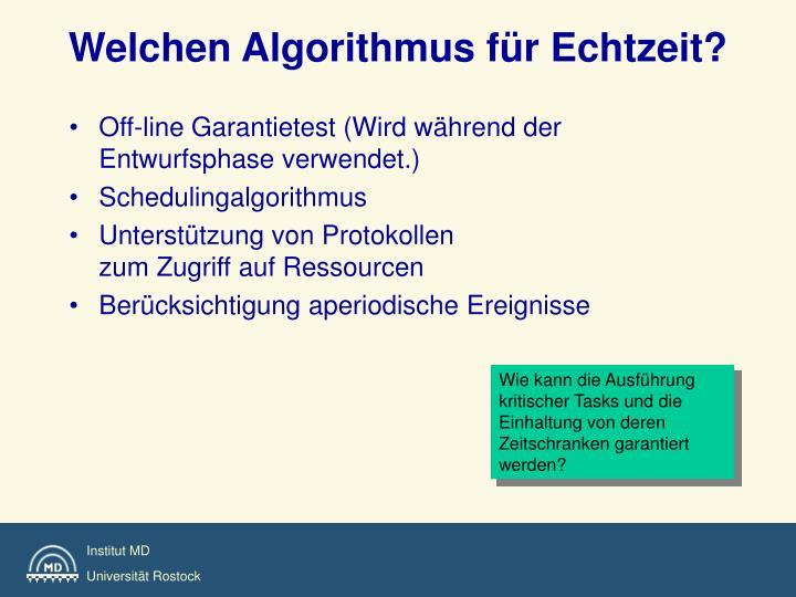 Welchen Algorithmus für Echtzeit?