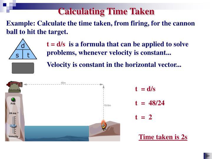 Calculating Time Taken