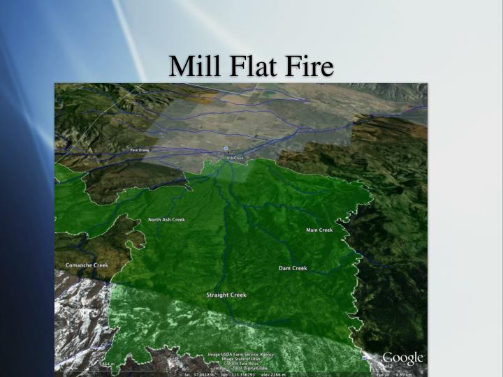 Mill Flat Fire