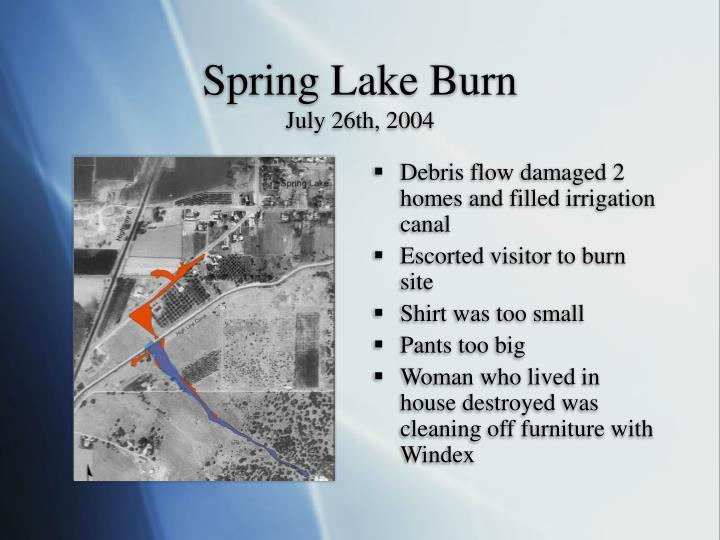 Spring Lake Burn