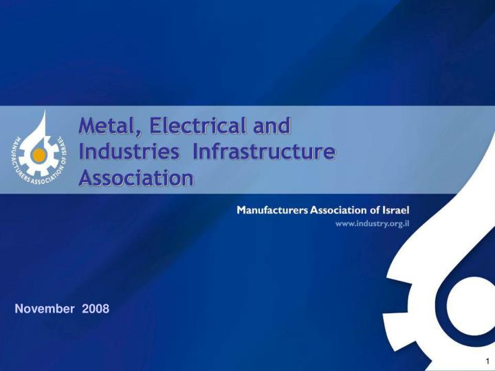 Metal electrical and infrastructure industries association