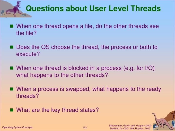 Questions about user level threads