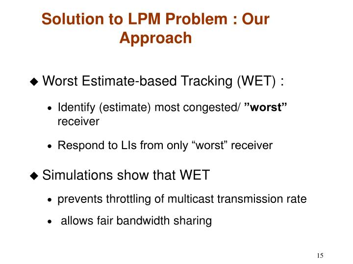 Solution to LPM Problem : Our Approach