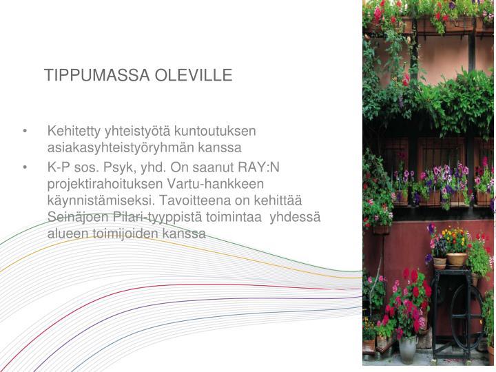 TIPPUMASSA OLEVILLE