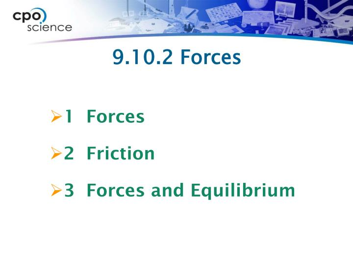9 10 2 forces