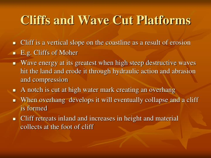 Cliffs and Wave Cut Platforms
