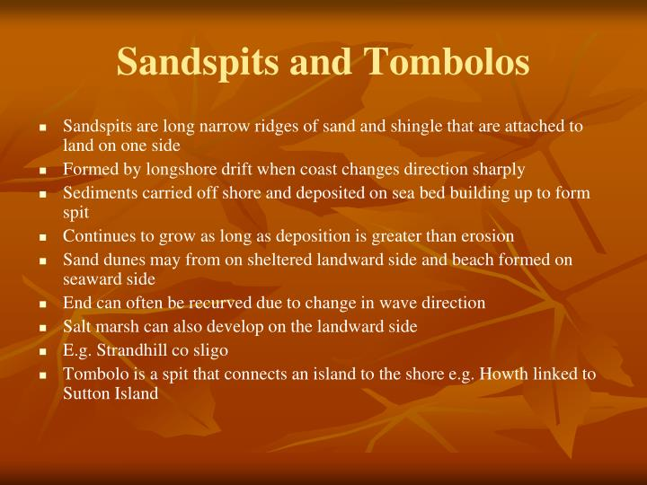 Sandspits and Tombolos