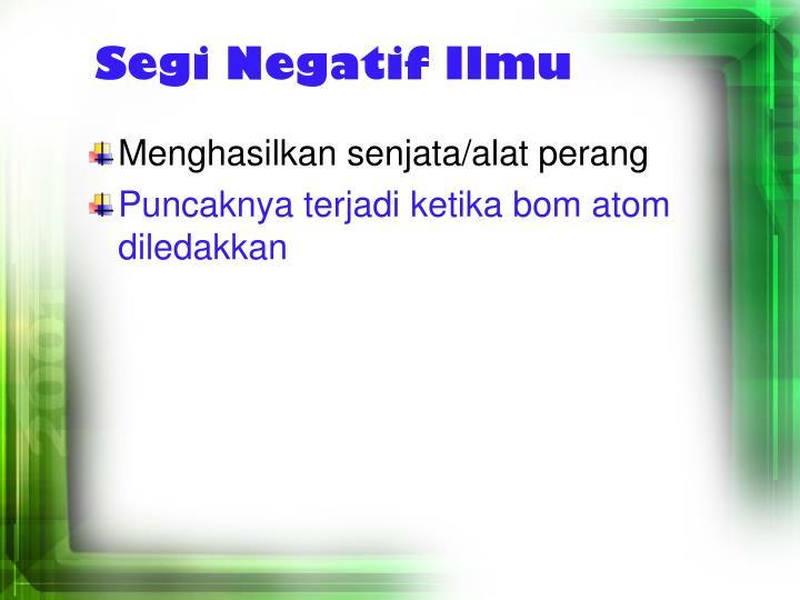 Segi Negatif Ilmu