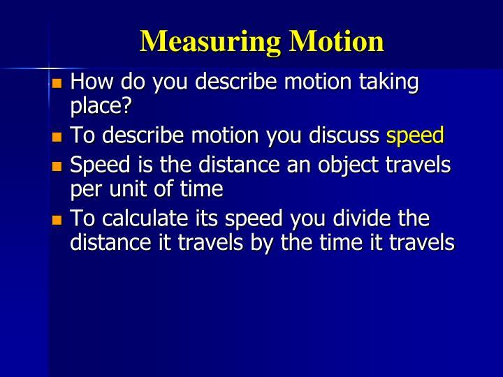 Measuring Motion