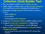 collection grid builder tool