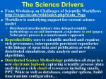 the science drivers