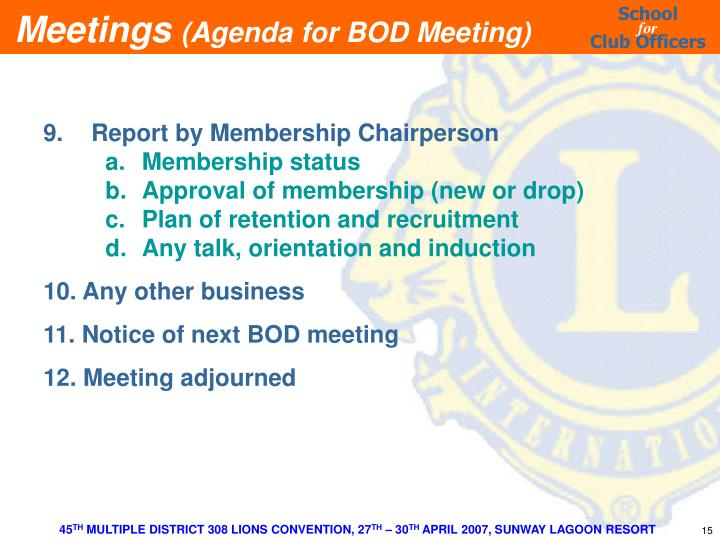 9.Report by Membership Chairperson