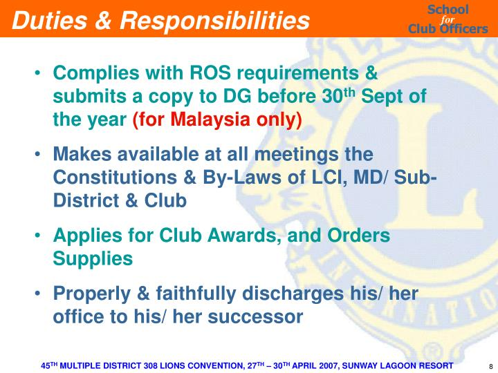 Complies with ROS requirements & submits a copy to DG before 30