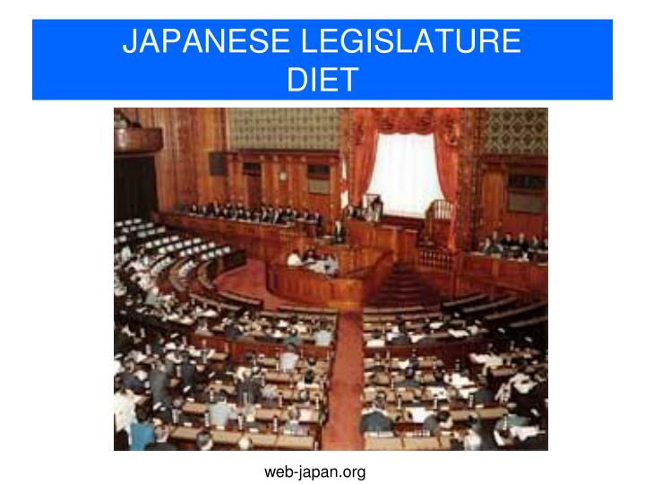 JAPANESE LEGISLATURE
