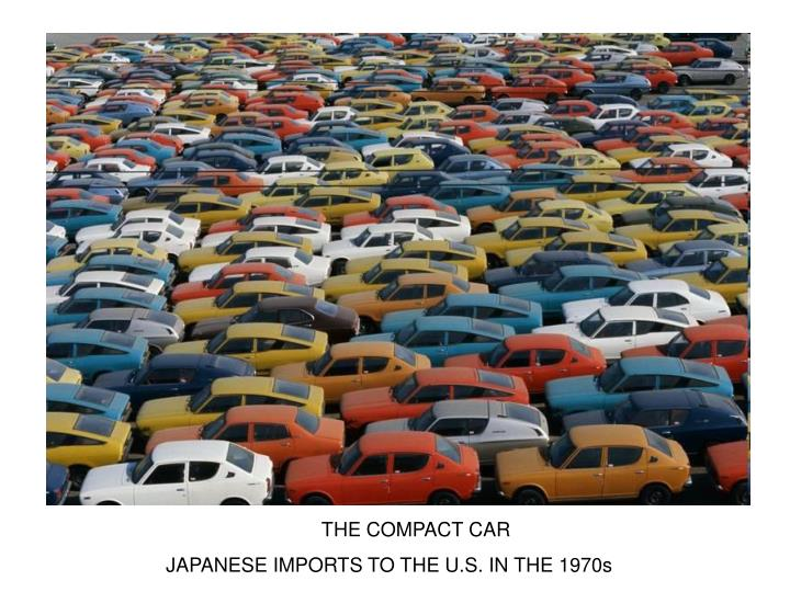 THE COMPACT CAR