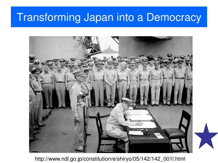 Transforming Japan into a Democracy