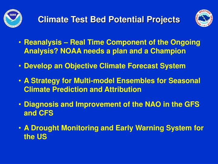 Climate Test Bed Potential Projects