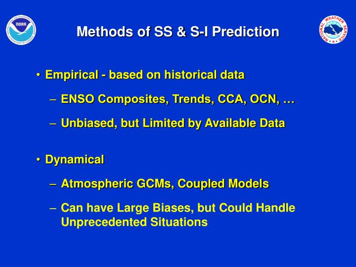 Methods of SS & S-I Prediction