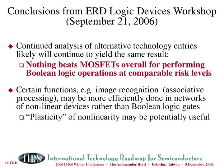 Conclusions from ERD Logic Devices Workshop