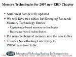 memory technologies for 2007 new erd chapter